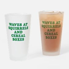 Waves at Squirrels and Cereal Boxes Drinking Glass