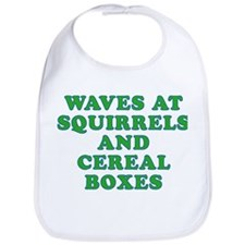 Waves at Squirrels and Cereal Boxes Bib