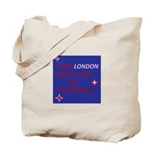 I love london more than my boyfriend Tote Bag