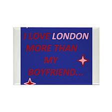 I love london more than my boyfriend Rectangle Mag
