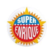"Super Enrique 3.5"" Button"