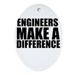 Engineers Make A Difference Ornament (Oval)