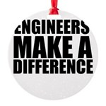 Engineers Make A Difference Ornament