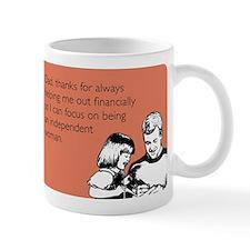 Independant Woman Small Mugs