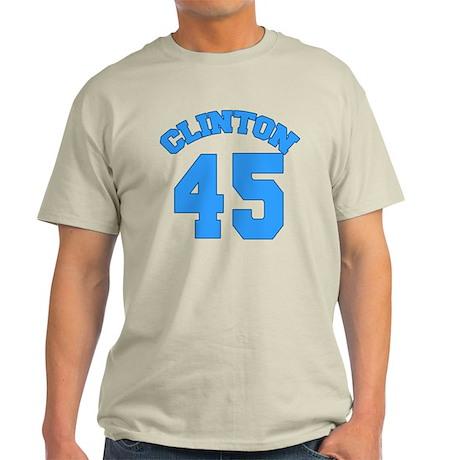 Hillary Clinton 45 Light T-Shirt