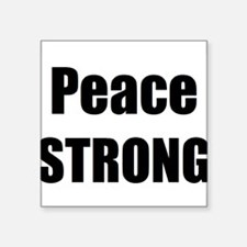 Peace STRONG Sticker