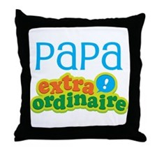 Papa Extraordinaire Throw Pillow