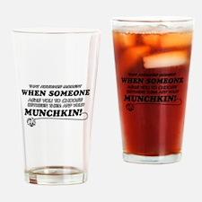 Munchkin breed designs Drinking Glass