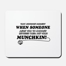 Munchkin breed designs Mousepad