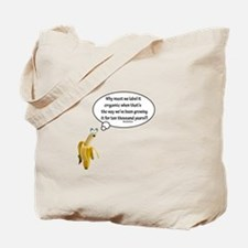 Why must we label it organic Quote Tote Bag