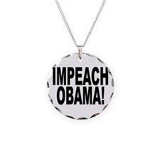 Impeach Obama! Necklace