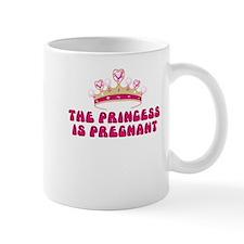 THE PRINCESS IS PREGNANT Mug