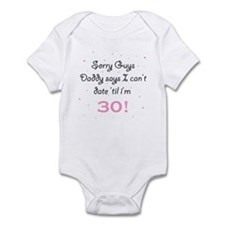 SORRY GUYS DADDY SAYS I CAN'T Infant Bodysuit