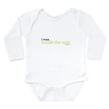 I WAS WORTH THE WAIT Long Sleeve Infant Bodysuit