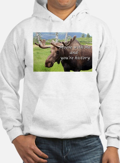 Moose with me and you're history: Alaskan moose Ho