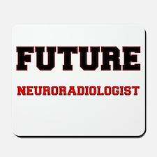 Future Neuroradiologist Mousepad