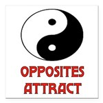 OPPOSITES ATTRACT Square Car Magnet 3
