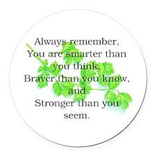 ALWAYS REMEMBER.. Round Car Magnet