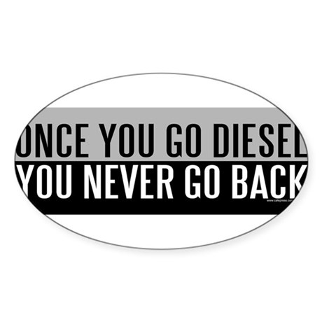 Once You Go Diesel Sticker