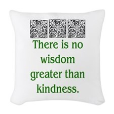 THERE IS NO KINDNESS... (GREEN) Woven Throw Pillow