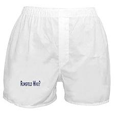 Rumsfeld Who? Boxer Shorts