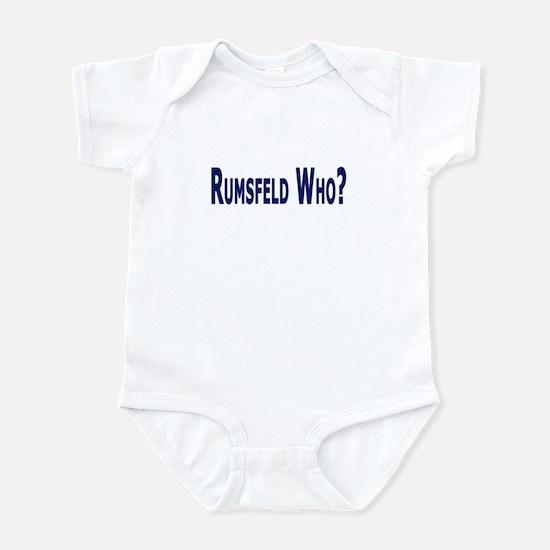 Rumsfeld Who? Infant Bodysuit