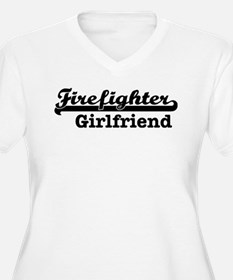 Firefighter Girlfriend Plus Size T-Shirt