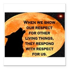 "SHOW RESPECT FOR ALL Square Car Magnet 3"" x 3"""