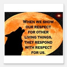 """SHOW RESPECT FOR ALL Square Car Magnet 3"""" x 3"""""""