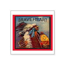 "BRAVEHEART Square Sticker 3"" x 3"""