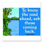 THE ROAD AHEAD Square Car Magnet 3