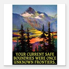 """UNKNOWN FRONTIERS... Square Car Magnet 3"""" x 3"""""""