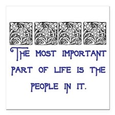 """MOST IMPORTANT PART OF LIFE Square Car Magnet 3"""" x"""