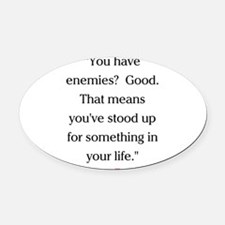 CHURCHILL QUOTE - ENEMIES Oval Car Magnet