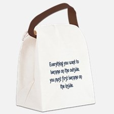 EVERYTHING YOU WANT TO BECOME Canvas Lunch Bag