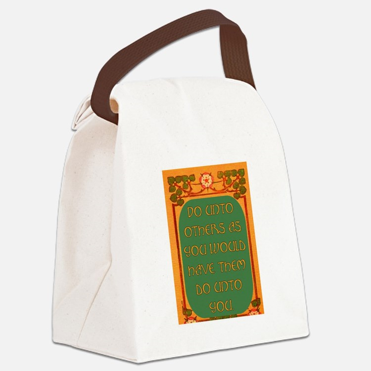 DO UNTO OTHERS.. Canvas Lunch Bag