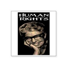 "HUMAN RIGHTS Square Sticker 3"" x 3"""
