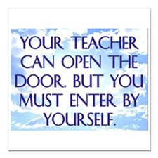 YOUR TEACHER CAN OPEN THE DOOR Square Car Magnet 3