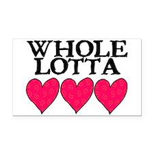 WHOLE LOTTA LOVE (HEARTS) Rectangle Car Magnet