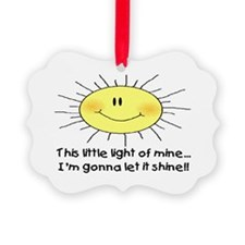 LIGHT OF MINE Ornament