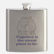TOGETHER IS THE NICEST PLACE TO BE Flask