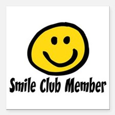 "SMILE CLUB MEMBER Square Car Magnet 3"" x 3"""