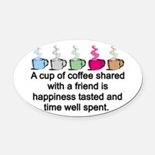 COFFEE SHARED Oval Car Magnet