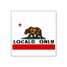 "LOCALS ONLY Square Sticker 3"" x 3"""