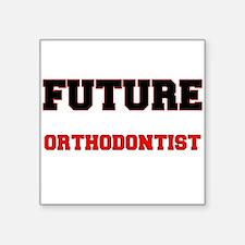 Future Orthodontist Sticker