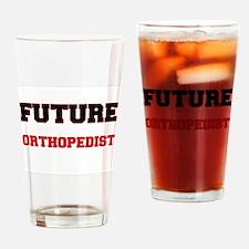 Future Orthopedist Drinking Glass