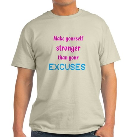 StrongerExcuses T-Shirt