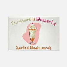Stressed is Desserts Backward Rectangle Magnet