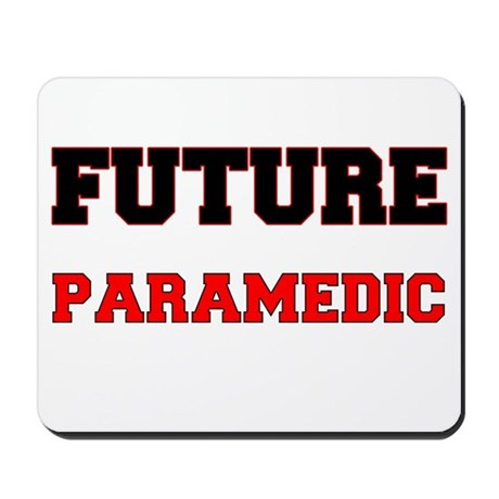Future Paramedic Mousepad