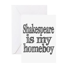 Shakespeare is my homeboy Greeting Card